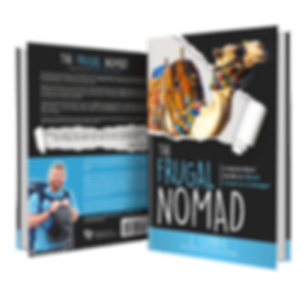 The Frugal Nomad: A Quick-Start Guide to World Travel on a Budget