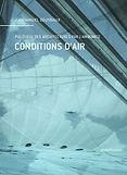 Conditions d'air - Politique des architectures par l'ambiance -