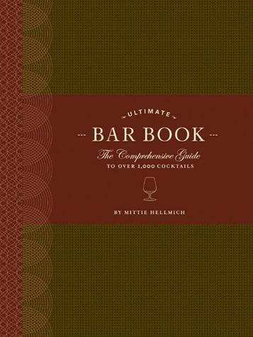 Ultimate Bar Book Hardcover Recipes and More