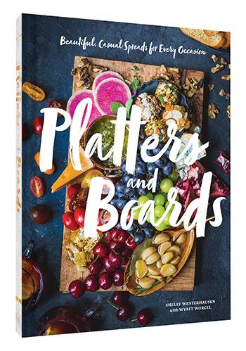 Platters and Boards Hardcover Book Author Shelly Westerhausen