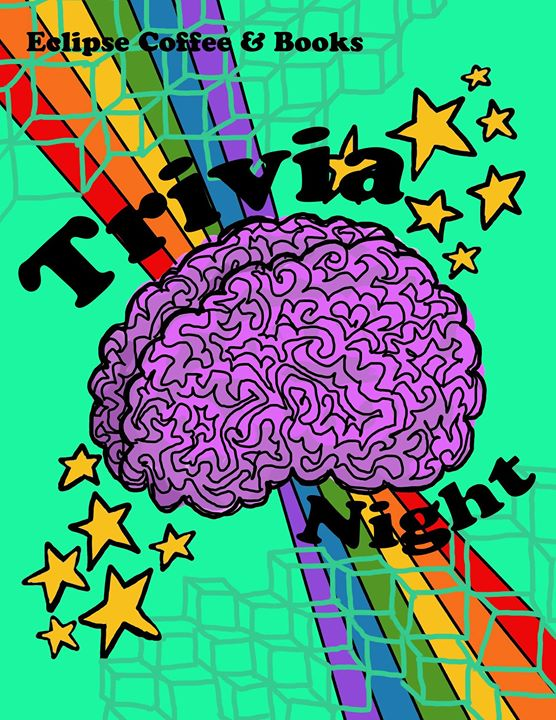 COME TO Eclipse Coffee & Books' TRIVIA THIS THURSDAY AT 8!!!