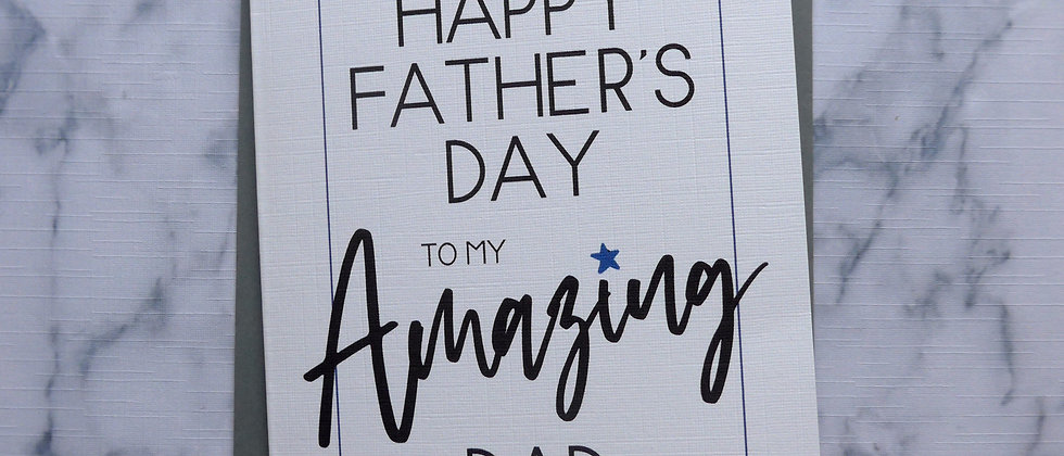 Happy Father's Day Card | Simple card for Dad - Father's Day - Card for him - Amazing Dad - Father's day card