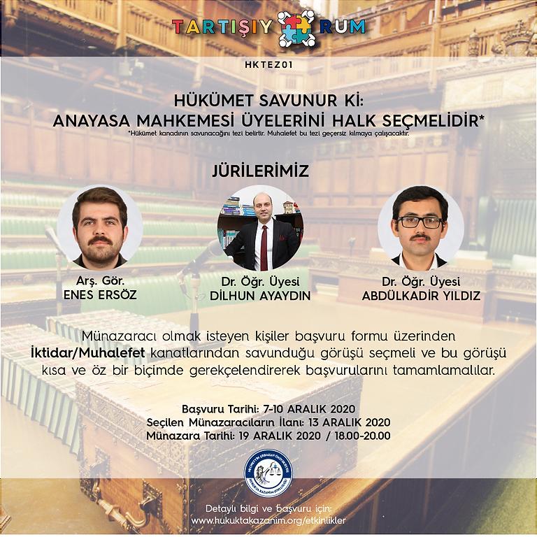 Hükümet Savunur Ki: Anayasa Mahkemesi Üyelerini Halk Seçmelidir