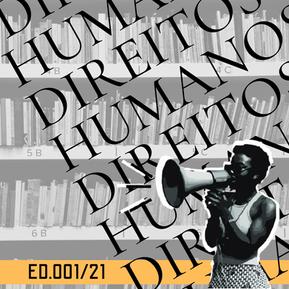 ED 001/21 DDH - Diálogos sobre Direitos Humanos no Estado Democrático de Direito