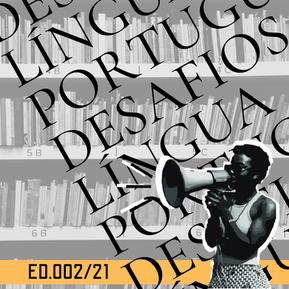 ED 002/21 DDH - Desafios do Ensino de Língua Portuguesa em Contexto de Pandemia