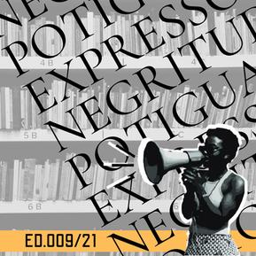 ED 009/21 NPT - Negritude Potiguar: expressões culturais negras no Estado do Rio Grande do Norte