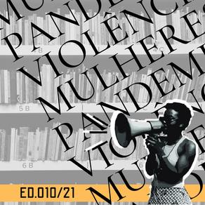 ED 010/21 MPV - Mulheres e pandemia: ensaios sobre autocuidado, sobrecarga e violências