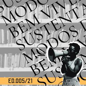 ED 005/21 BVS - Teorias e práticas do bem viver para sustentabilidade dos modos de vida rurais/urb.