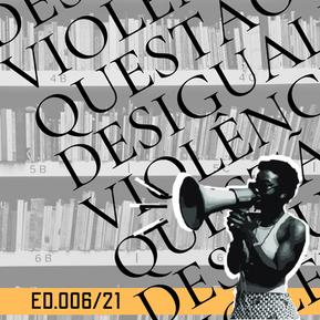 ED 006/21 DVQ - Desigualdade, Violência e Questão Social