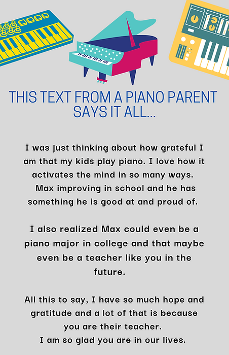 This text from a Piano Parent says it al