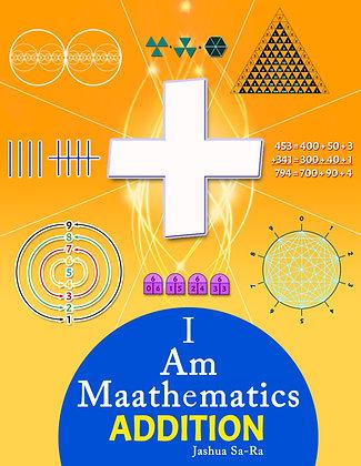 I Am Maathematics: ADDITION
