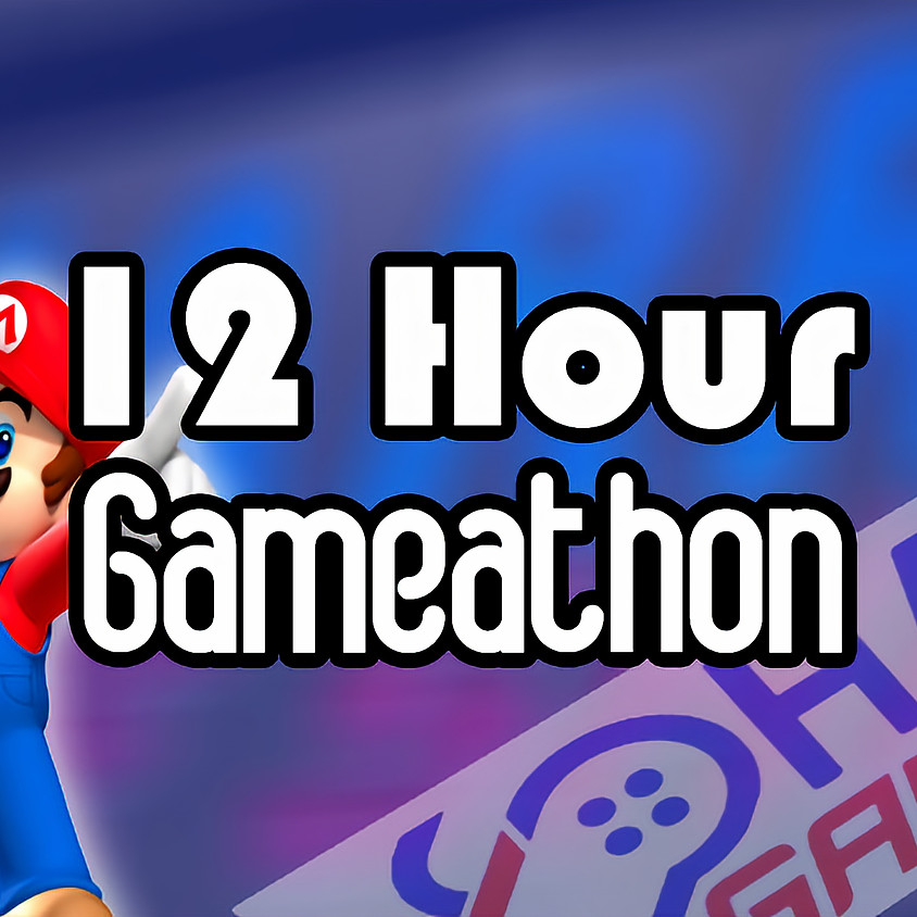 12 Hour Gameathon