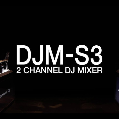 DJM-S3 Launch Video