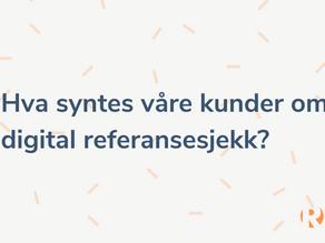 Refapps brukerundersøkelse 2021. Hva synes kundene våre?