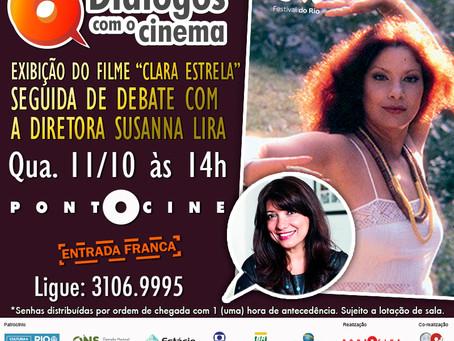 Diálogos com o Cinema no Festival do Rio 2017 com o filme Clara Estrela, da diretora Susanna Lira e