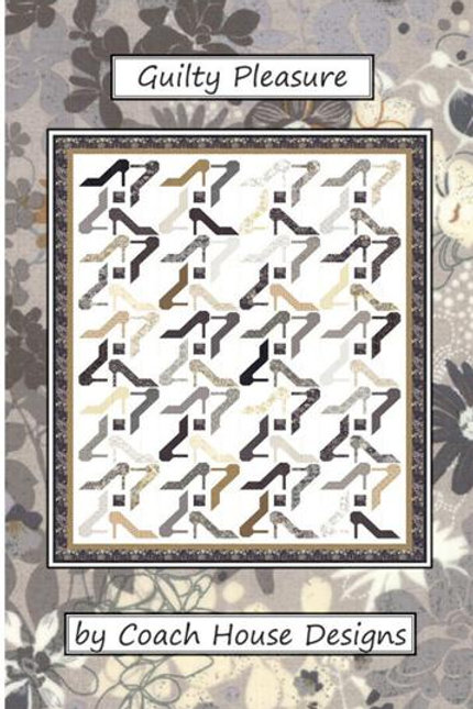 Guilty Pleasure Quilt Pattern by Coach House Designs