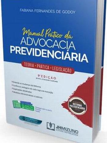 Manual Prático da Advocacia Previdenciária - 9a Edição