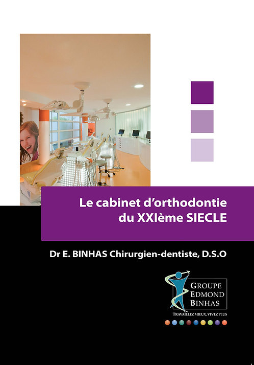 Le Cabinet d'Orthodontie du XXI ème siècle