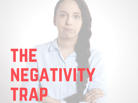 the negativity trap