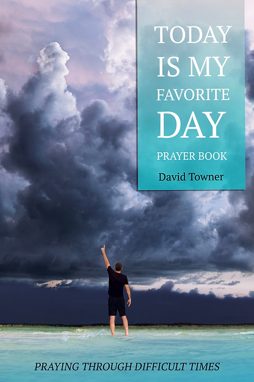 Today Is My Favorite Day Prayer Book