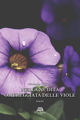 Nella nudità ombreggiata delle viole