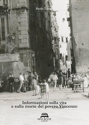Informazioni sulla vita e sulla morte del povero Vincenzo