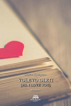 Volevo dirti (P.S. I love you)