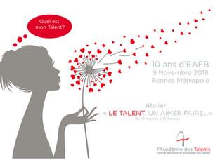 """9 novembre à Rennes                            Atelier : """"LE TALENT, UN AIMER FAIRE ...."""""""