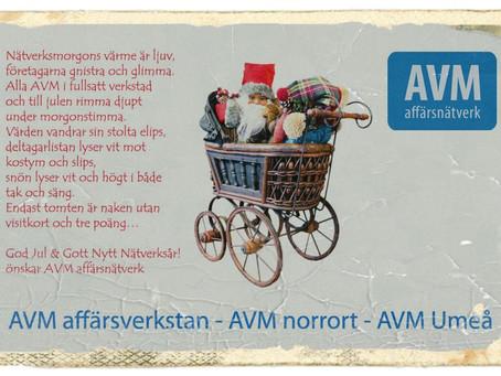 AVM affärsnätverk önskar en God Jul och Gott Nytt Nätverkande år...