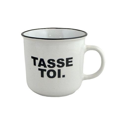 TASSE TASSE TOI