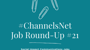 #ChannelsNet Jobs Round-Up 21