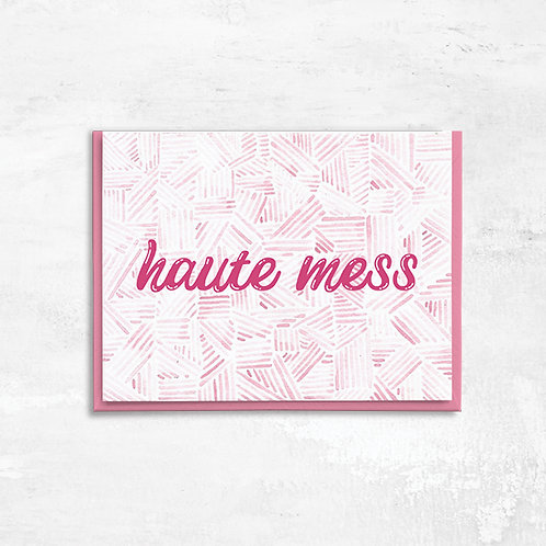 Haute Mess Greeting Card