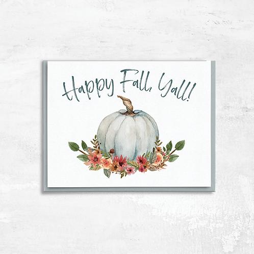 Happy Fall, Ya'll! Greeting Card