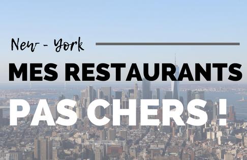 Mes restaurants pas chers à New-York