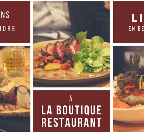 La Boutique Restaurant : 5 raisons d'y foncer.