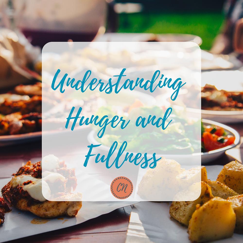 Understanding Hunger and Fullness
