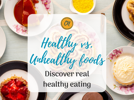 Healthy vs. Unhealthy Foods: Discover Real Healthy Eating