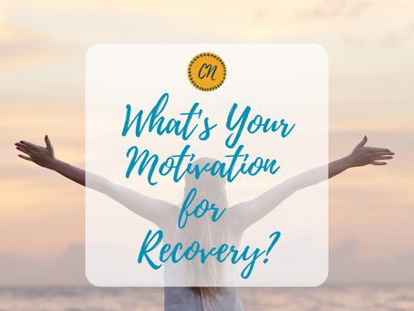 What's Your Motivation for Recovery?