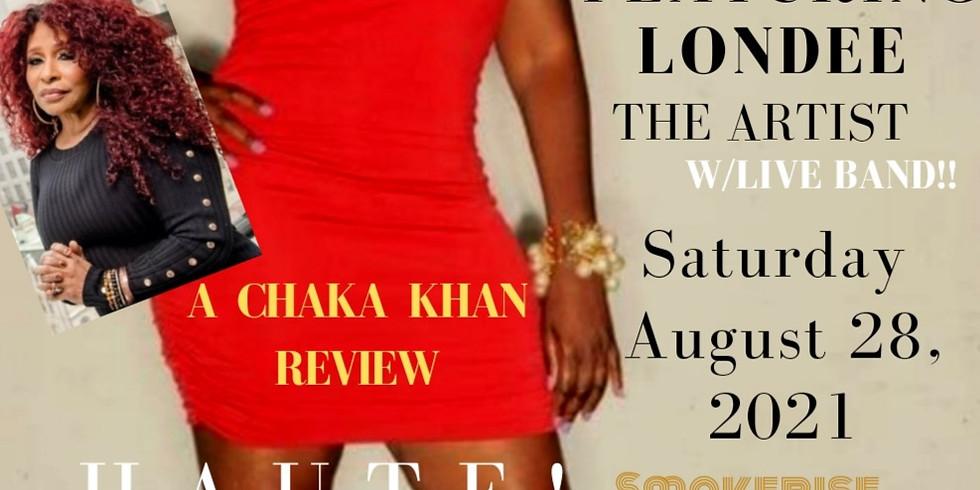 DATE NITE! Chaka KHAN Tribute Featuring Londee