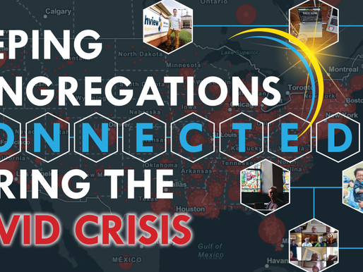 Keeping Congregations Connected during the COVID-19 Crisis