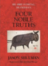 Four Noble Truths Jason Shulman Buddhism