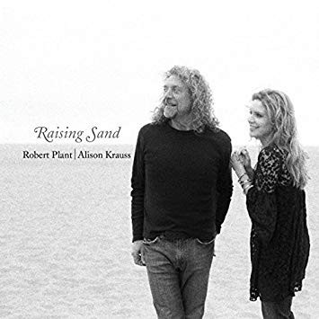 "CD Review: Robert Plant-Alison Krauss, ""Raising Sand"""