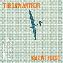CD Review: the Low Anthem, 'Smart Flesh'