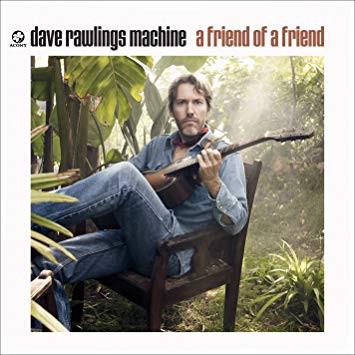 CD Review: David Rawlings Machine