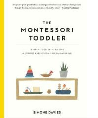 Seedlings: Excerpts from The Montessori Toddler