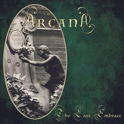 ARCANA - The Last Embrace  [CD]