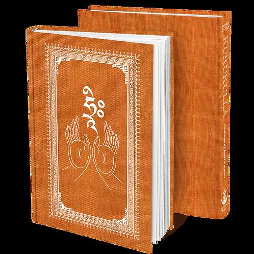Kurukulla: Goddess of Bewitchment [Hardcover]