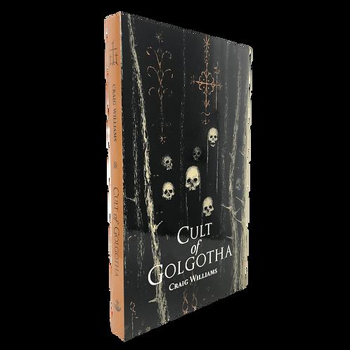 Cult of Golgotha [Paperback]