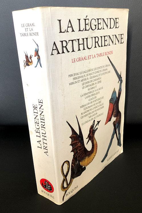 La Légende Arthurienne: Le Graal et la Table Ronde [Paperback]