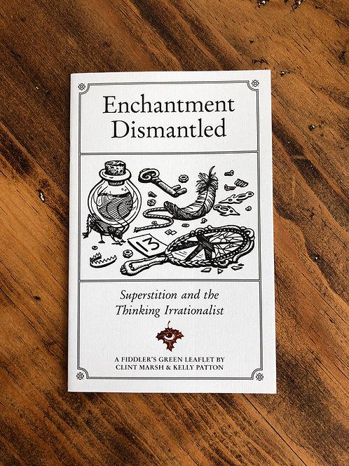 Enchantment Dismantled [Zine]